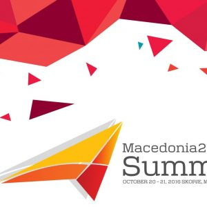 MACEDONIA2025 – SUMMIT 2016: A DYNAMIC PLATFORM FOR SHARING KNOWLEDGE